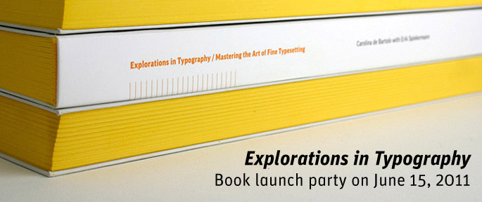 Explorations in Typography book launch party on June 15, 2011